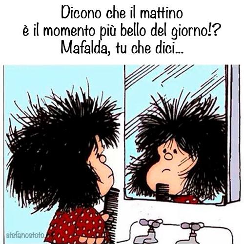 Mafalda e il momento più bello al mattino